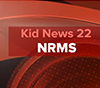 The Latest Edition from Kids News 22