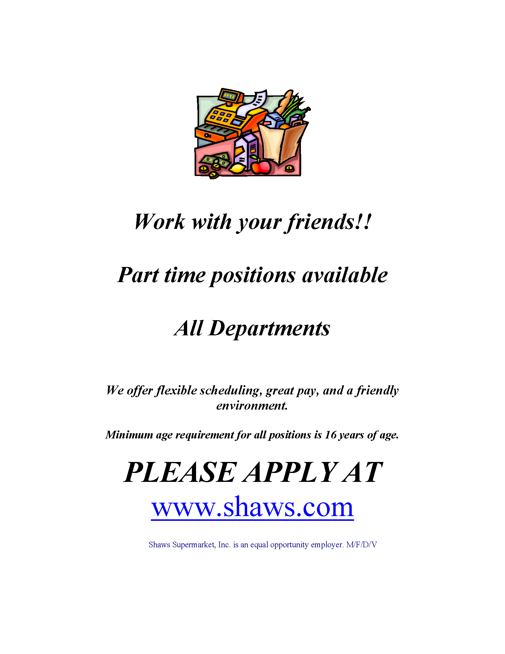 Shaw's Job Opportunity
